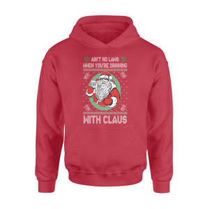 GearUnique Funny Drinking Christmas Shirt Ain't No Laws When You're Drinking With Claus Claws Standard Hoodie