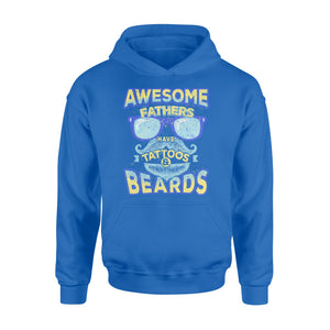 GearUnique Awesome Fathers Have Tattoos And Beards Funny Gift.. - Standard Hoodie