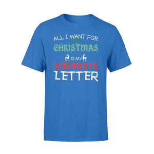 GearUnique All I Want FOr Christmas Is Hogwarts Letter Gift For Xmas - Standard T-shirt