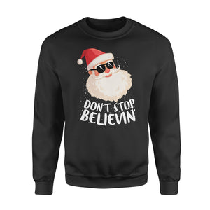 GearUnique Don't Stop Believing Cool Shades Santa Christmas Standard Fleece Sweatshirt