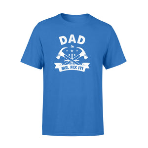 GearUnique Dad Mr. Fix It Funny Gift For Fathers Day - Standard T-shirt