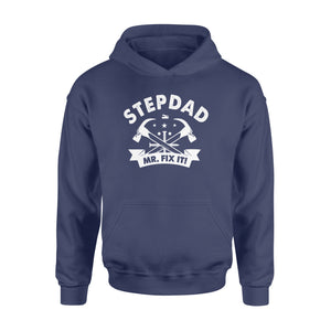 GearUnique Stepdad Mr. Fix It Funny Gift For Fathers Day - Standard Hoodie