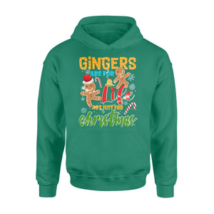 GearUnique Christmas Gifts Gingers Are For Life Not Just For Christmas - Standard Hoodie