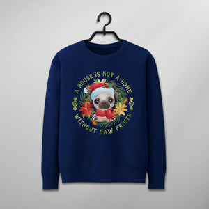Custom Funny Christmas Sweater - A House Is Not A Home Without Paw Print