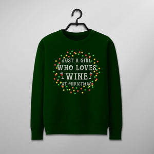 Custom Funny Christmas Sweater - Just A Girl Who Loves Wine At Christmas