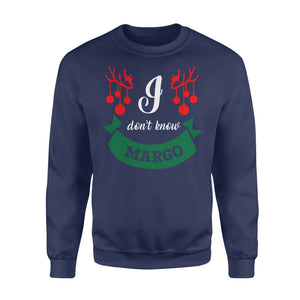 GearUnique Christmas Tshirt - I Don't Know Margo Gift For Christmas - Standard Fleece Sweatshirt