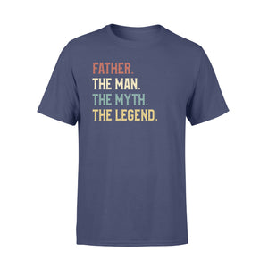 GearUnique Father The Man The Myth The Legend Fathers' Day Family T-Shirt - Standard T-shirt