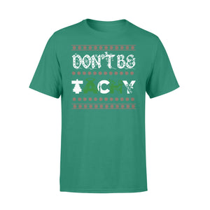 GearUnique Don't Be Tachy Gift T-shirt For Emt Cardiac Nurse - Ugly Christmas - Standard T-shirt