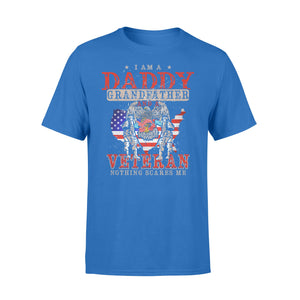 GearUnique I'm Daddy, Grandfather And Veteran Nothing Scares Me. - Standard T-shirt