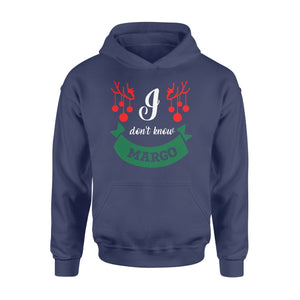 GearUnique Christmas Tshirt - I Don't Know Margo Gift For Christmas - Standard Hoodie