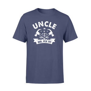 GearUnique Uncle Mr. Fix It Funny Gift For Fathers Day - Standard T-shirt