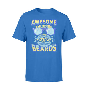 GearUnique Awesome Daddies Have Tattoos And Beards Funny Gift.. - Standard T-shirt