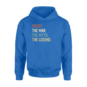 GearUnique Daddy The Man The Myth The Legend Fathers' Day Family T-Shirt - Standard Hoodie