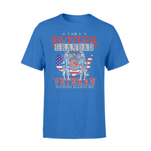 GearUnique I'm Father, Grandad And Veteran Nothing Scares Me. - Standard T-shirt
