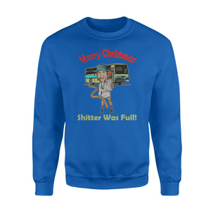 GearUnique Merry Christmas Vacation Funny Movies Shitter Was Full - Standard Fleece Sweatshirt