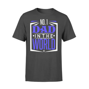 GearUnique No 1 Dad In The World Father Day Gift - Standard T-shirt