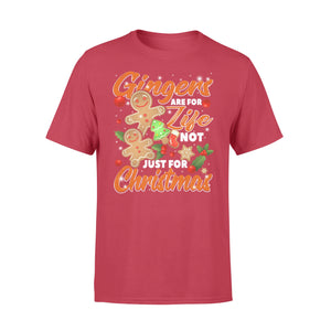 GearUnique Christmas Gifts Gingers Are For Life Not Just For Christmas - Standard T-shirt
