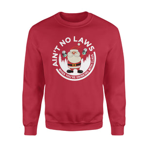 GearUnique Funny Christmas Gift Ain't No Laws When You'reDrinking With Claus Claws Santa Beer Standard Fleece Sweatshirt