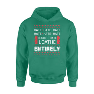 GearUnique Funny Christmas Shirts Much Hate Loathe Entirely Ugly Sweater - Standard Hoodie