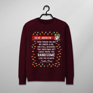 Custom Funny Christmas Sweater - A Gift From Santa Claus