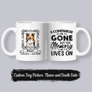 Custom Memorial Mug - A Companion Is Gone, But The Memory Lives On