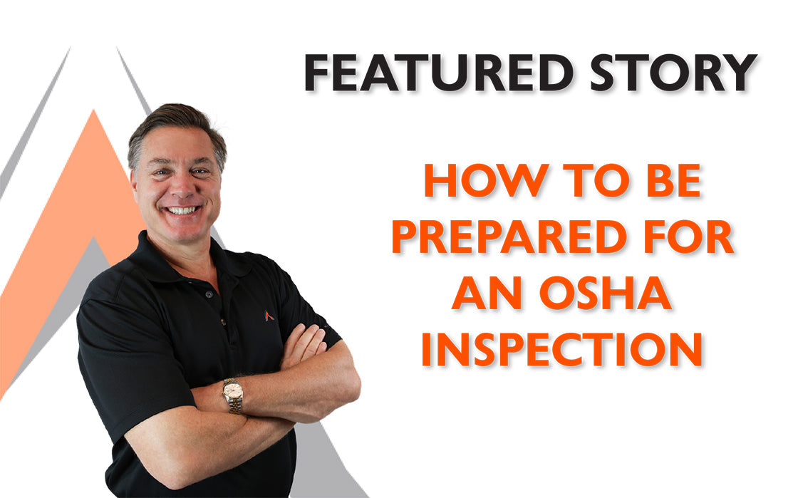 How to be Prepared for an OSHA Inspection
