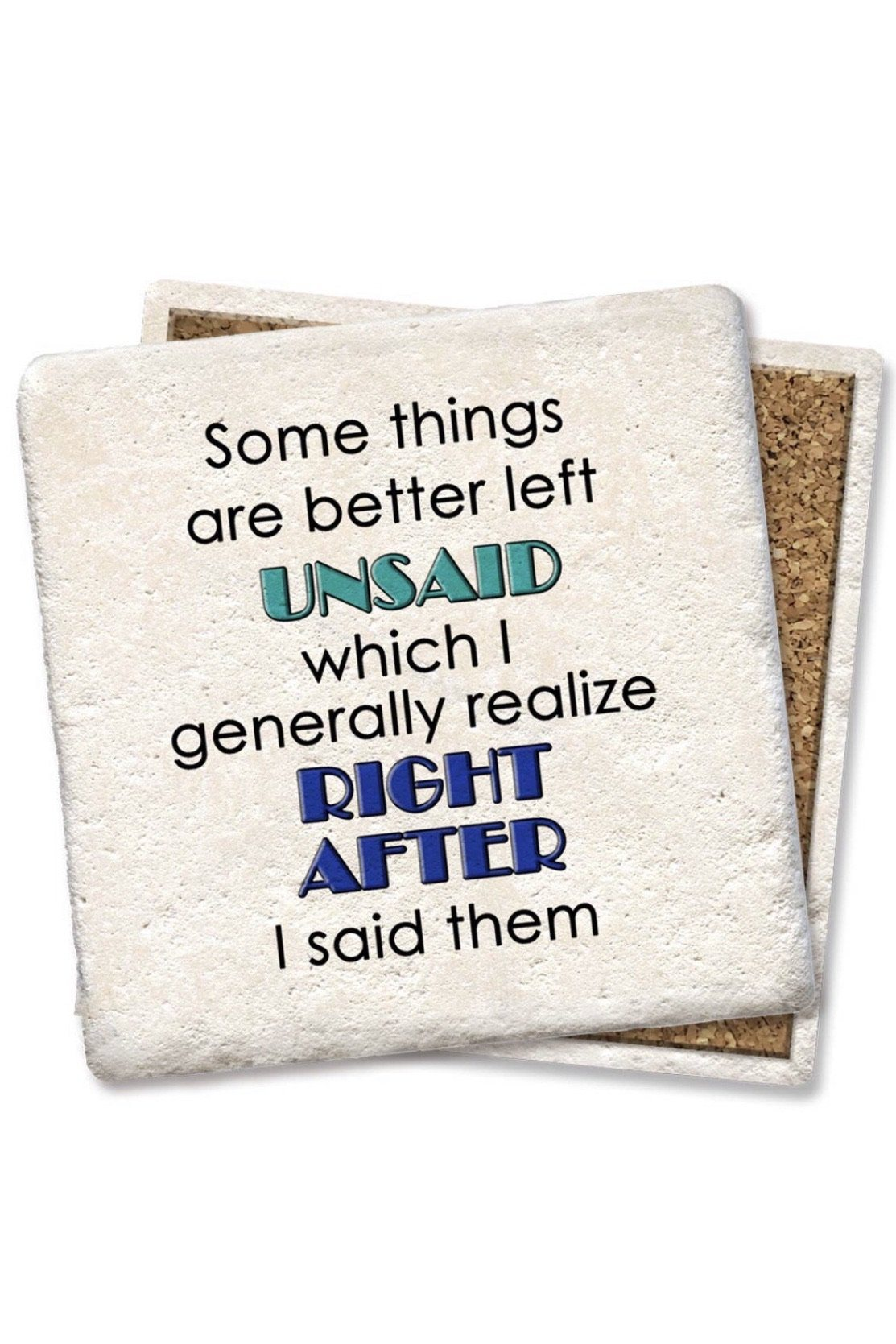 Better Left Unsaid Coaster