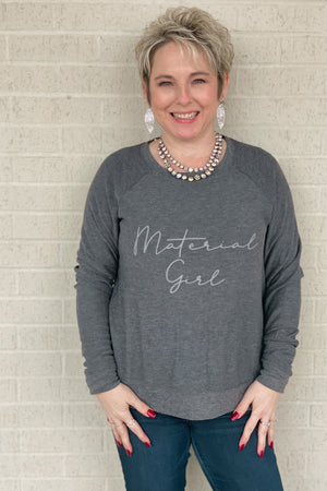 Material Girl Sweatshirt