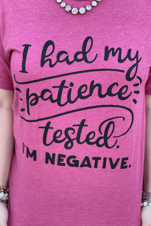 Patience Tested- I'm Negitive Tee MISSY BASIC KNIT K.Lane's Boutique