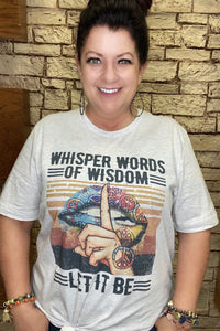 Words of Wisdom Graphic Tee