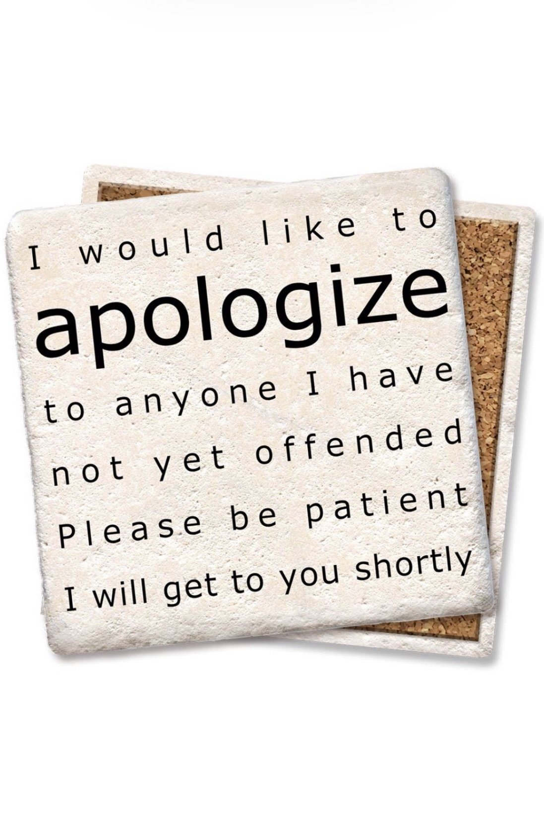 Like to Apologize Coaster