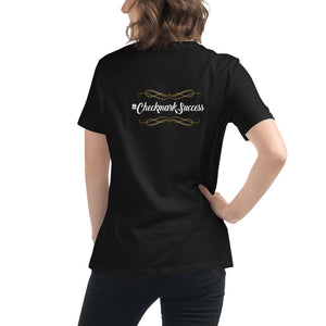 Success is Mine Women's Relaxed T-Shirt