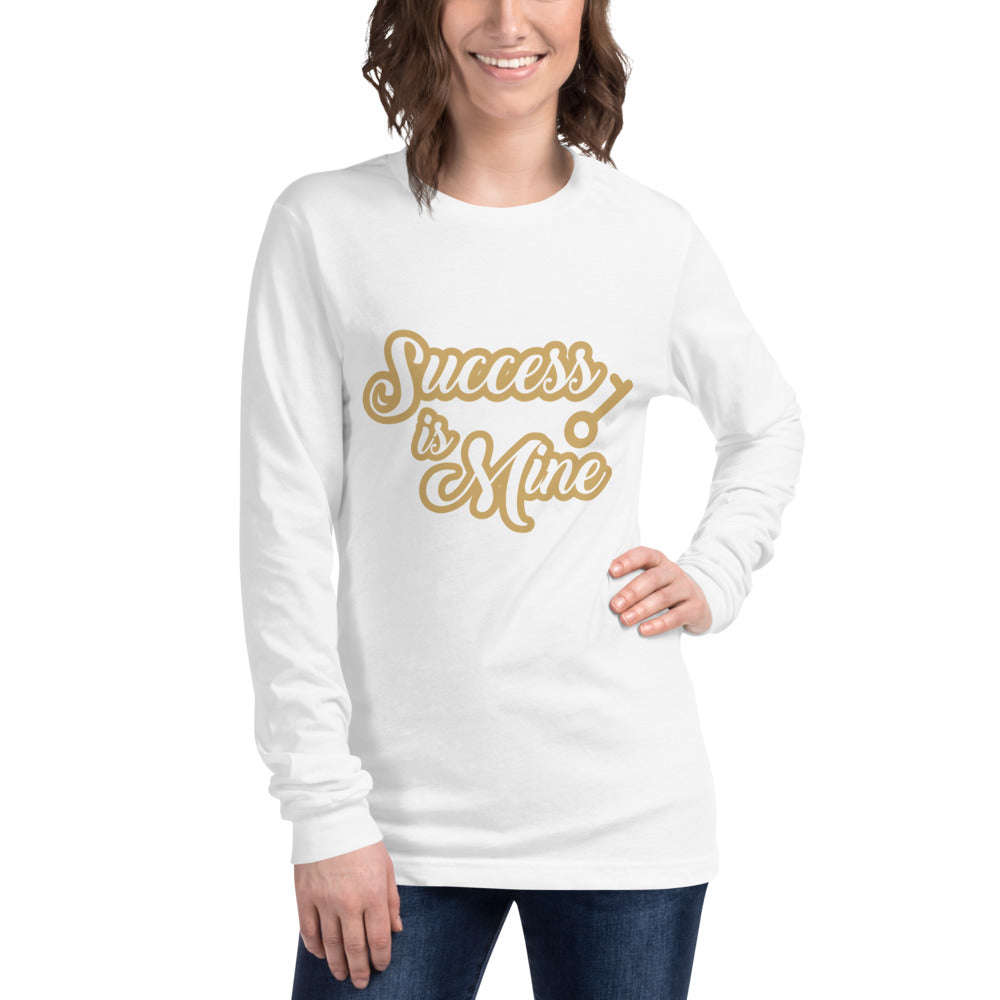 Success Is Mine Unisex Long Sleeve Tee