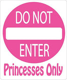 Princesses Only Do Not Enter Street Sign Wall Decals / Princess Wall Decals Decor / Stickers