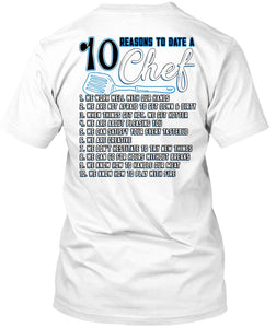 10 Reasons To Date Chef T Shirt Being A Chef T Shirt Premium