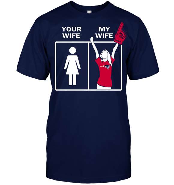 Patriots Your Wife My Wife T shirt