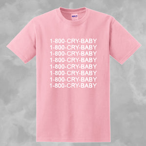1 800 Crybaby T Shirt And Women