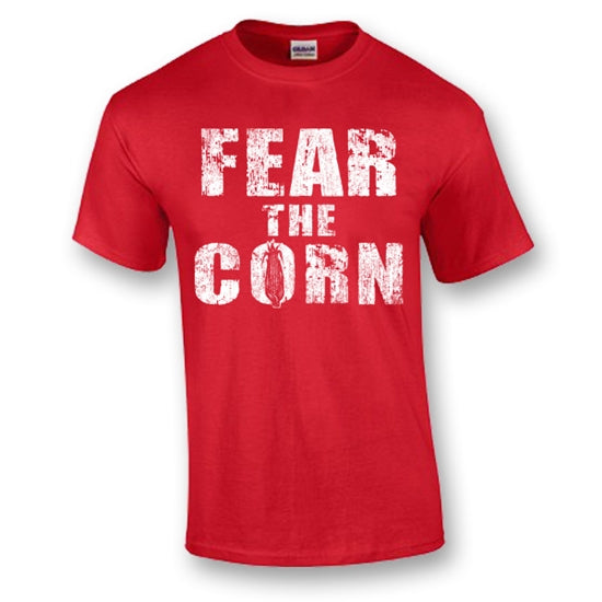 Nu Fear The Corn T shirts