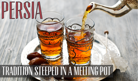 Persia, Tradition steeped in melting pot