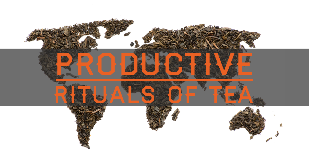 Tea rituals of the world