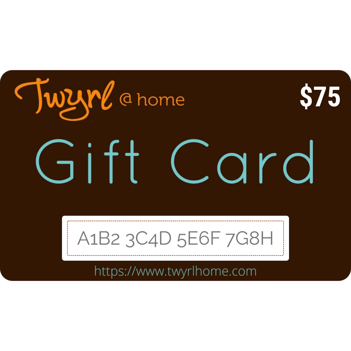 Twyrl@Home Gift Cards