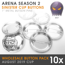 "Load image into Gallery viewer, Wholesale 10-Pack of Sinister Cup 1"" Metal Buttons"