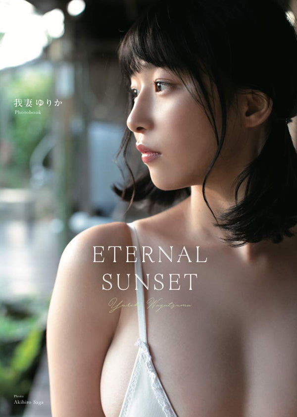 【Photo】ETERNAL SUNSET/ Yurika Wagatsuma