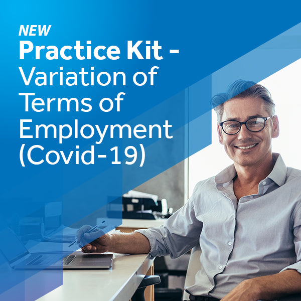 Practice Kit – Variation of Terms of Employment (Covid-19)