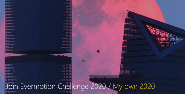 Evermotion Challenge 2020- My Own 2020 Contest