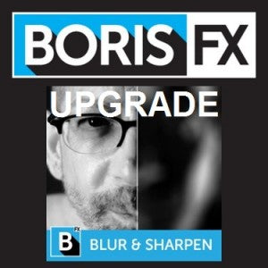 Boris Continuum Unit: Blur and Sharpen - Upgrade