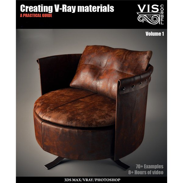 Creating V-Ray Materials Vol 1