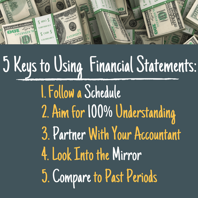 5 Keys to Using Your Financial Statements