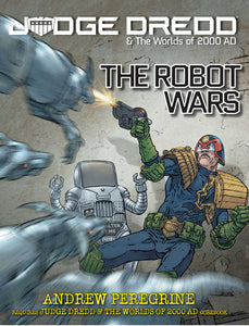 Judge Dredd: The Robot Wars (4158961516653)