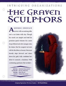 Intriguing Organizations: The Graven Sculptors